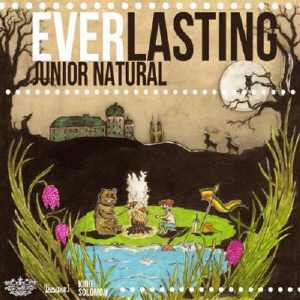 Junior Natural - Everlasting - EP 2013