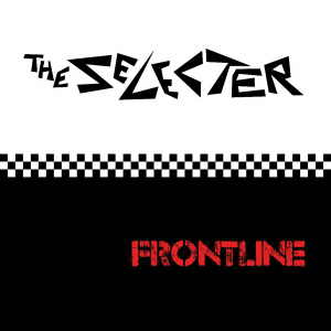 The Selecter - Frontline - Single
