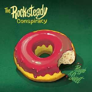 The Rocksteady Conspiracy - Rough & Sweet - Album 2019