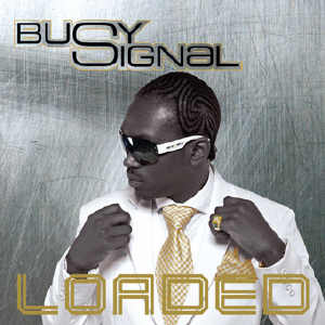 Busy Signal - Loaded - Album 2008
