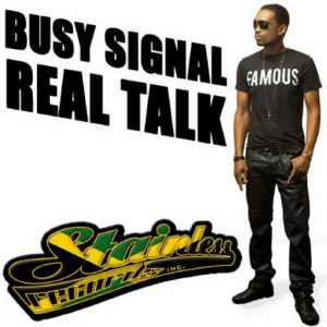 Busy Signal - Real Talk - Remix 2014