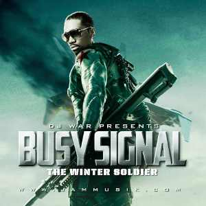 Busy Signal - The Winter Soldier - Remix 2014