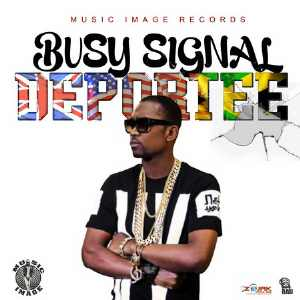 Busy Signal - Deportee - Single 2016