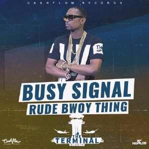 Busy Signal - Rude Bwoy Thing - Single 2016