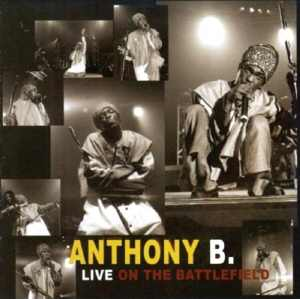 Anthony B - Live On The Batllefield - Album 2005
