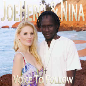 JoeHero & Nina - Voice To Follow - Album 2014