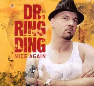 Dr. Ring Ding - Nice Again