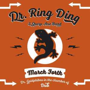 Dr. Ring Ding + Sharp Axe Band - March Forth