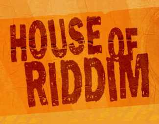House of Riddim