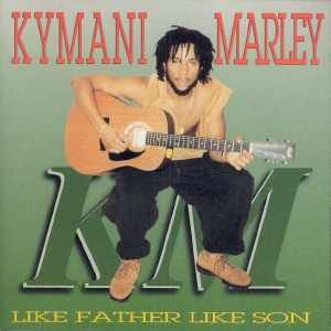 Ky-Mani Marley - Like Father Like Son