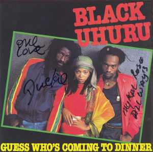 Black Uhuru - Guess Who´s Coming To Dinner