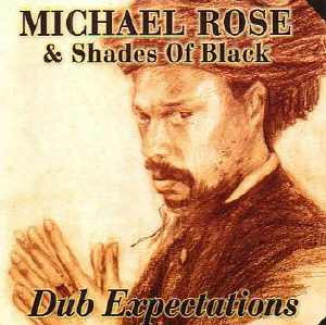 Michael Rose - Dub Expectations