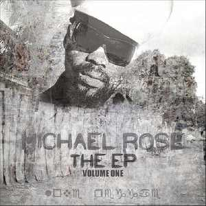 Michael Rose - The EP - ONE