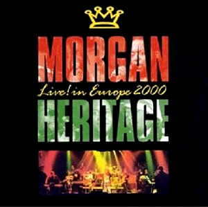 Morgan Heritage - Live In Europe 2000 - 2000 Heartbeat