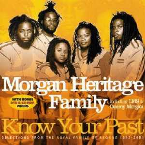 Morgan Heritage - Know Your Past - 2002 Selection - CD + DVD