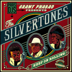 The Silvertones - Keep On Rolling - Album 2013