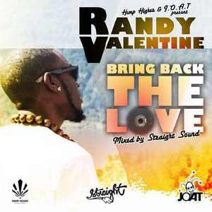 Randy Valentine - Bring Back The Love