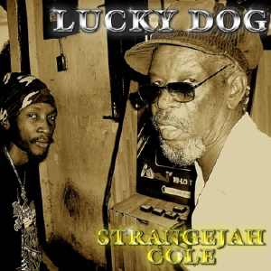 Stranger Cole - Lucky Dog