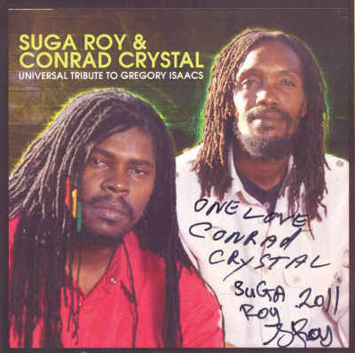 Suga Roy & Conrad Crystal - Tribute To Gregory Isaacs