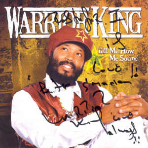 Warrior King - Tell Me How The Sound