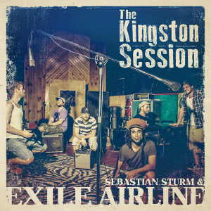 Sebastian Sturm & Exile Airline - The Kingston Session