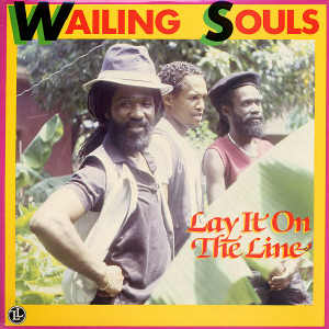 Wailing Souls - Lay It On The Line - Album 1986