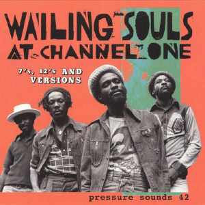 Wailing Souls - At Channel One - Album 2004