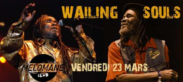 Wailing Souls - Montpellier