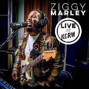 Ziggy Marley - Live At KCRW - Album 2017