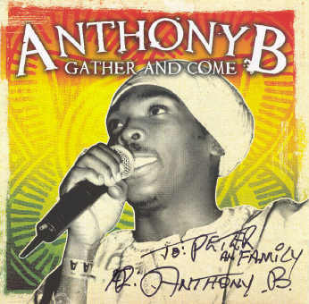 Anthony B - Gather And Come - Album 2006