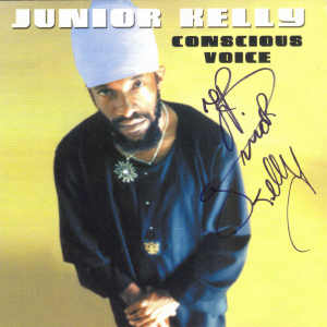 Junior Kelly - Conscious Voice - 2001